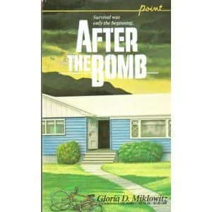 After the Bomb - Gloria D. Miklowitz cover