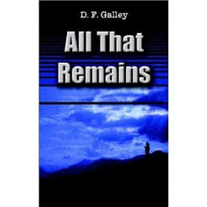 All That Remains - D. F. Galley cover