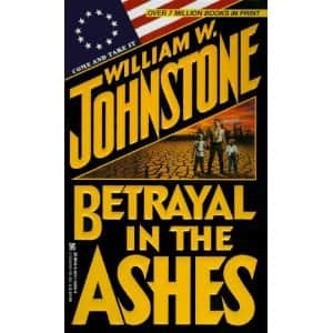 Betrayal in the Ashes - William W. Johnstone cover