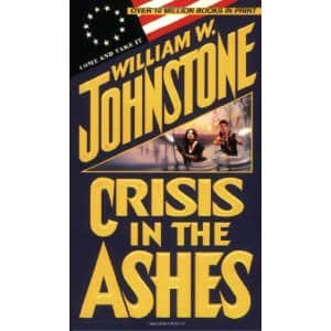 Crisis in the Ashes - William W. Johnstone cover