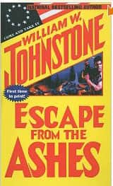 Escape from the Ashes - William W. Johnstone cover