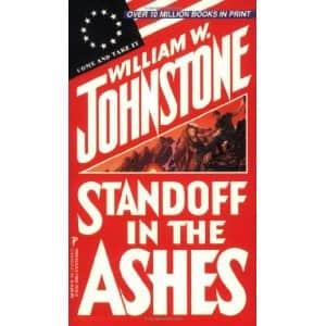 Standoff in the Ashes - William W. Johnstone cover