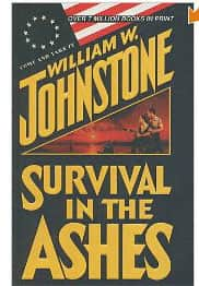 Survival in the Ashes - William W. Johnstone cover