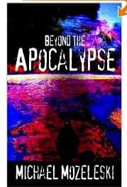 Beyond the Apocalypse - Michael Mozeleski cover