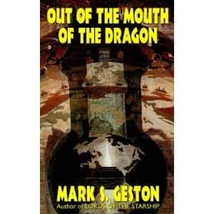 Out of the Mouth of the Dragon - Mark S. Geston cover