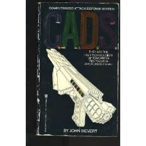 C.A.D.S.: Computerized Attack/Defense System - John Sievert cover