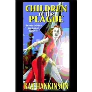 Children of the Plague - Kat Hankinson cover