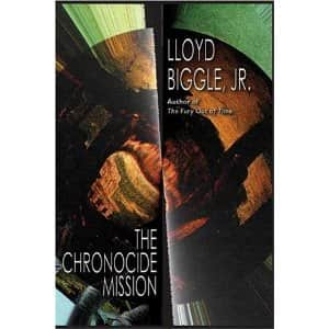 The Chronocide Mission  - Lloyd Biggle cover