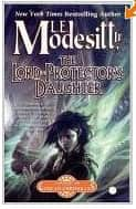 The Lord-Protector's Daughter - L. E. Modesitt Jr. cover