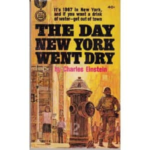 The Day New York Went Dry  - Charles Einstein cover
