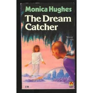 The Dream Catcher  - Monica Hughes cover