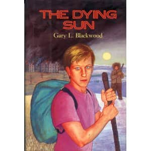 The Dying Sun  - Gary L. Blackwood cover