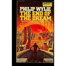 The End Of The Dream  - Philip Wylie cover