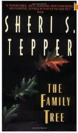 The Family Tree  - Sheri S. Tepper cover