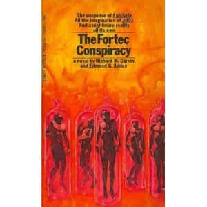 The FORTEC conspiracy  - Richard M. Garvin cover