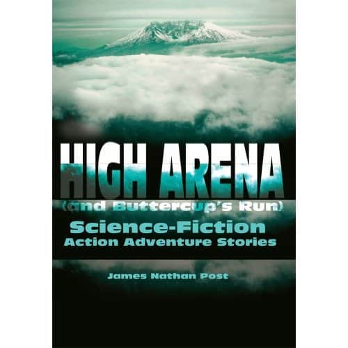 High Arena and Buttercup's Run - James Nathan Post cover