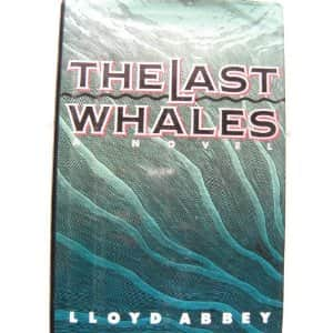 The Last Whales  - Lloyd Abbey cover