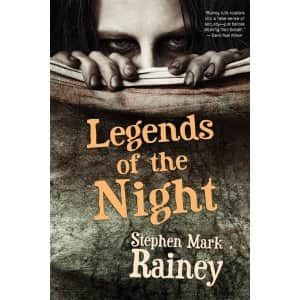 Legends of the Night - Stephen Mark Rainey cover