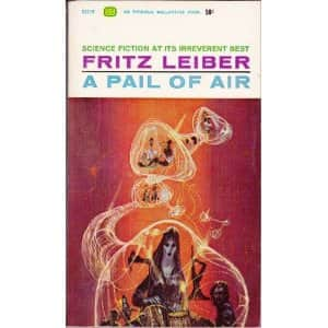 A Pail of Air  - Fritz Leiber cover