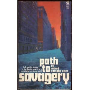 Path to Savagery - Robert Alter cover