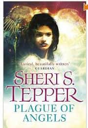 A Plague of Angels  - Sheri S. Tepper cover