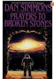 Prayers to Broken Stones - Dan Simmons cover