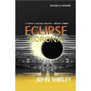 Eclipse Corona - John Shirley cover