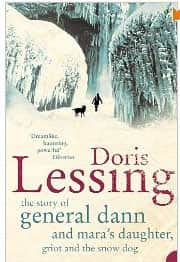 The Story of General Dann and Mara's Daughter  - Doris Lessing cover