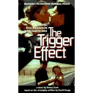 The Trigger Effect  - Dewey Gram cover