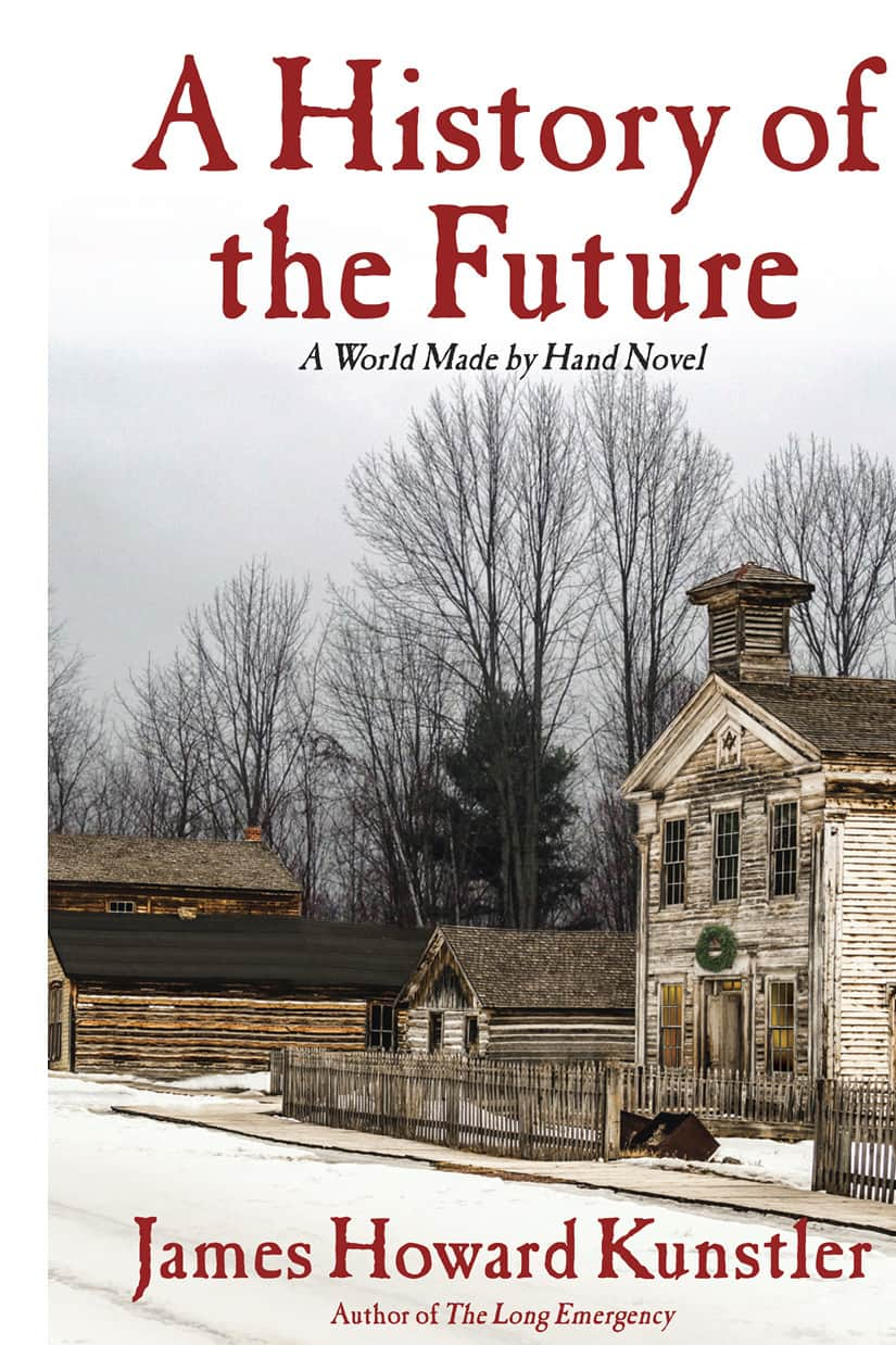 A History of the Future  - James Howard Kunstler cover