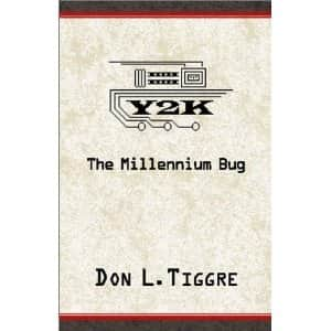 Y2K: The Millennium Bug - Don L. Tiggre cover